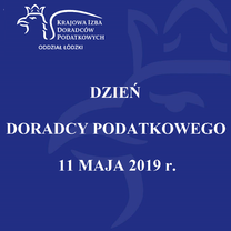DZIEŃ DORADCY PODATKOWEGO-11 MAJA 2019 r.