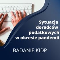 Sytuacja doradców podatkowych w okresie pandemii - ankieta KIDP