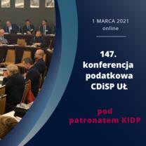 147. konferencja podatkowa CDiSP - Ordynacja podatkowa