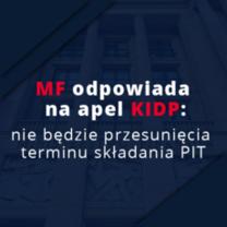 MF odpowiada na apel KIDP: nie będzie przesunięcia terminu składania PIT